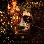 Echoes Of Eternity - As Shadows Burn (2009)
