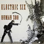 Electric Six - Human Zoo (2014)