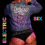 Electric Six - Mustang (2013)