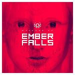 Welcome To Ember Falls (2017)