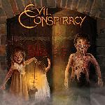 Evil Conspiracy - Evil Comes (2019)