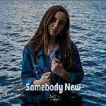 Faith Alexa - Somebody New (2021)
