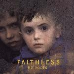 Faithless - No Roots (2004)