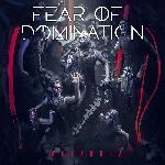 Fear Of Domination - Metanoia (2018)