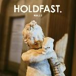 Holdfast. - Stay And Fight (2021)