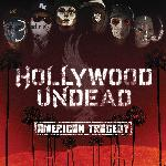 Hollywood Undead - American Tragedy (2010)