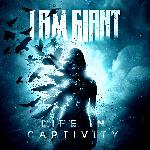 I Am Giant - Life In Captivity (2018)