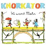 Knorkator - We Want Mohr (2014)
