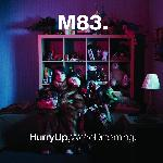 M83 - Hurry Up, We're Dreaming (2011)