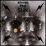 Behind The Sun (2014)