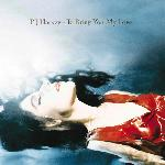 PJ Harvey - To Bring You My Love (1995)