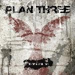 Plan Three - Screaming Our Sins (2009)
