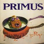 Primus - Frizzle Fry (1990)