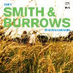 Smith & Burrows - Only Smith & Burrows Is Good Enough (2021)