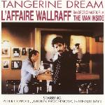 Tangerine Dream - L'Affaire Wallraff (The Man Inside) (1991)