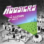 The Hoosiers - The Illusion of Safety (2010)