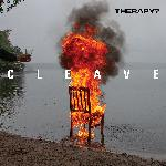 Therapy? - Cleave (2018)