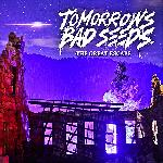 Tomorrows Bad Seeds - The Great Escape (2012)
