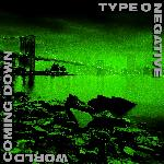 Type O Negative - World Coming Down (1999)