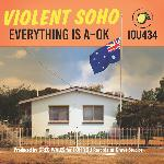 Violent Soho - Everything Is A-OK (2020)