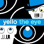 Yello - The Eye (2003)